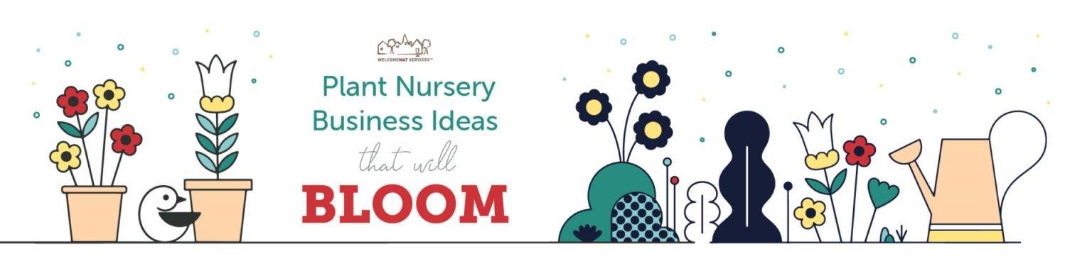 Fantastic  plant nursery business ideas